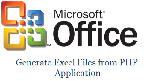 Libraries to Generate Excel Reports in PHP Application