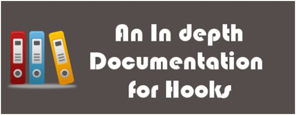 An In depth Documentation for Hooks